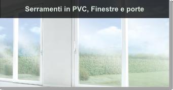 Serramenti in PVC, Finestre e portecine